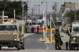 الاحتلال يعلن الإغلاق الشامل للضفة الغربية والقطاع