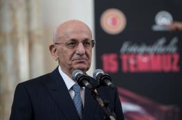 رئيس البرلمان التركي: زمن الانقلابات ولى ومجتمعنا ديمقراطي